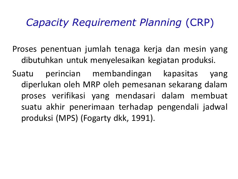 Capacity Requirement Planning (CRP)