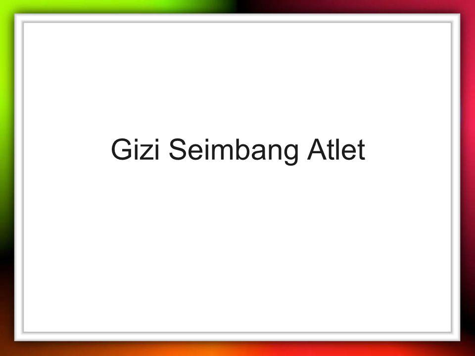 Gizi Seimbang Atlet