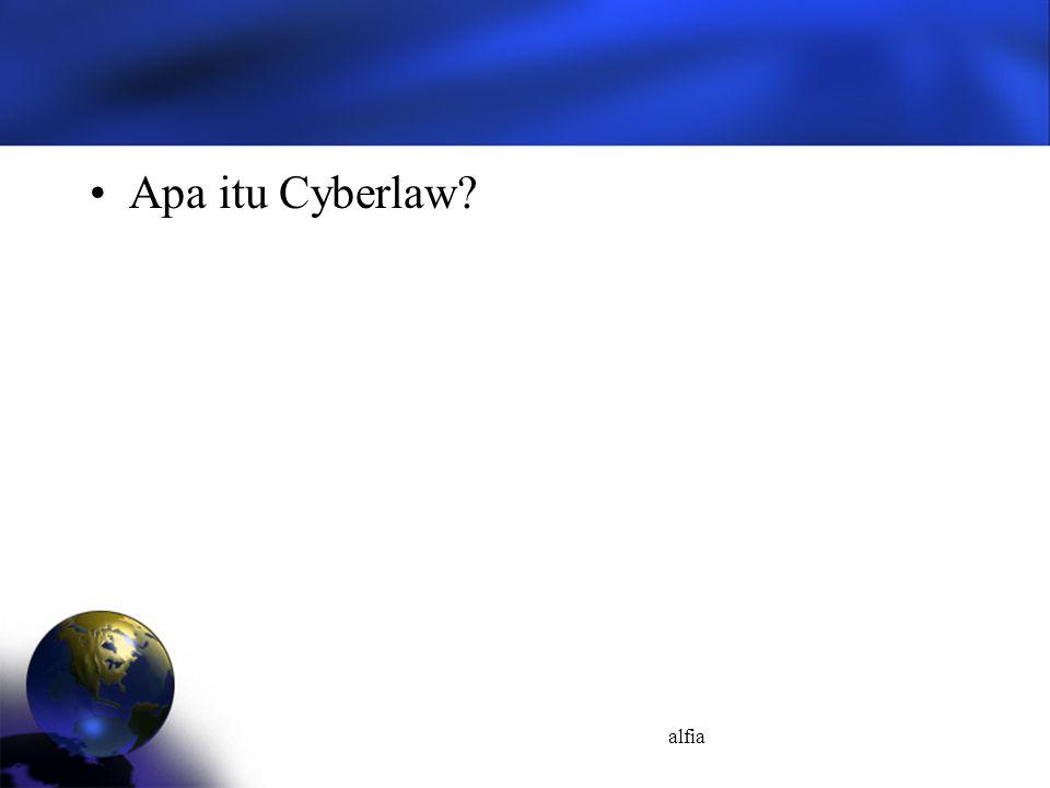 Apa itu Cyberlaw alfia