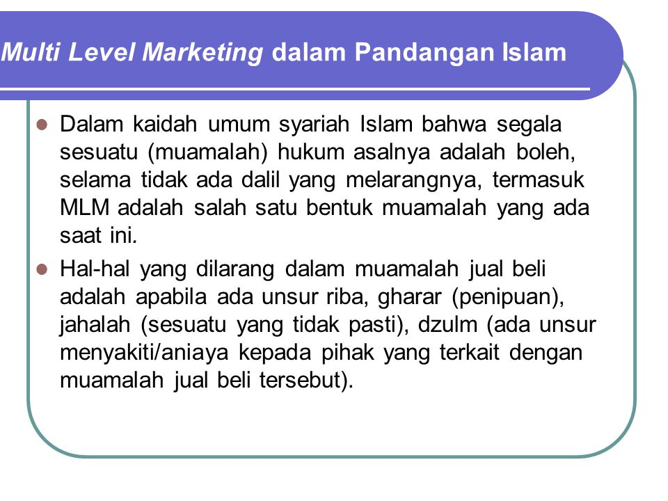Multi Level Marketing dalam Pandangan Islam