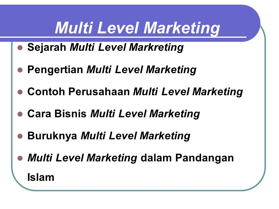Multi Level Marketing Sejarah Multi Level Markreting