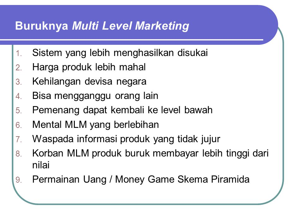 Buruknya Multi Level Marketing