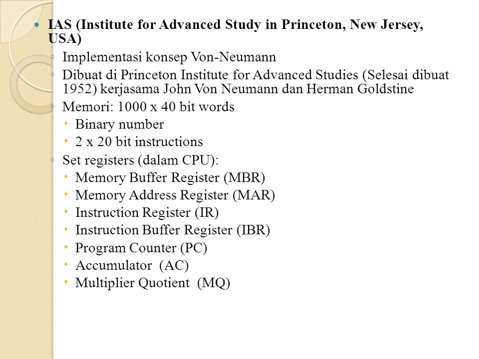 IAS (Institute for Advanced Study in Princeton, New Jersey, USA)