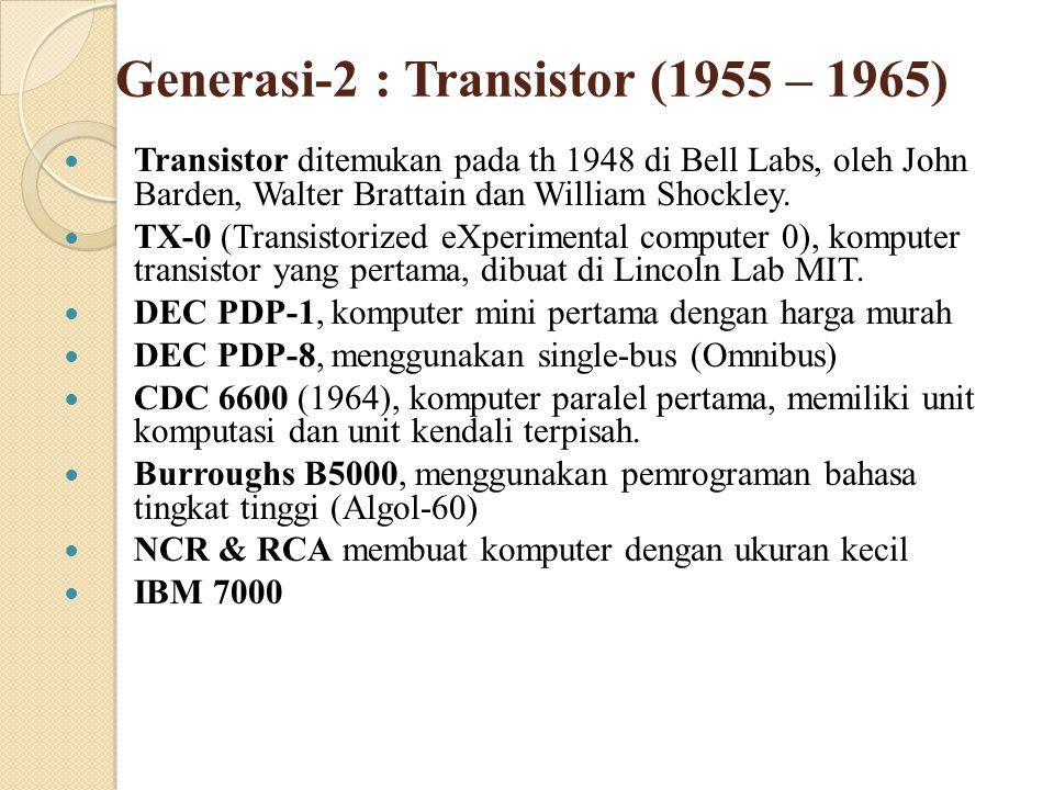 Generasi-2 : Transistor (1955 – 1965)