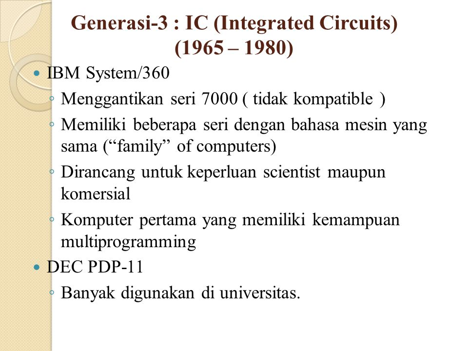 Generasi-3 : IC (Integrated Circuits) (1965 – 1980)