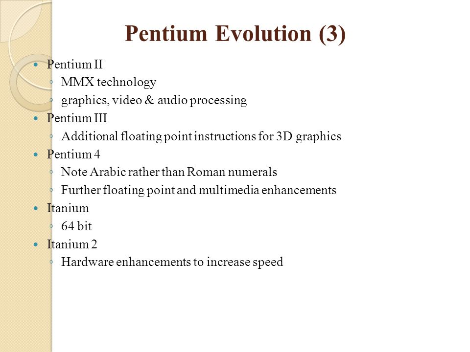 Pentium Evolution (3) Pentium II MMX technology