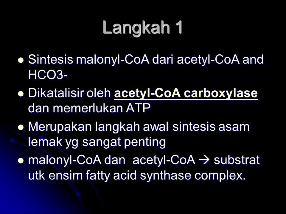 Langkah 1 Sintesis malonyl-CoA dari acetyl-CoA and HCO3-