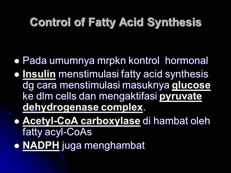 Control of Fatty Acid Synthesis