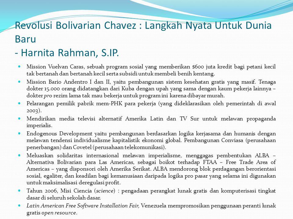 Revolusi Bolivarian Chavez : Langkah Nyata Untuk Dunia Baru - Harnita Rahman, S.IP.