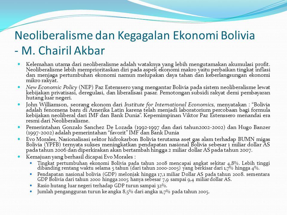 Neoliberalisme dan Kegagalan Ekonomi Bolivia - M. Chairil Akbar