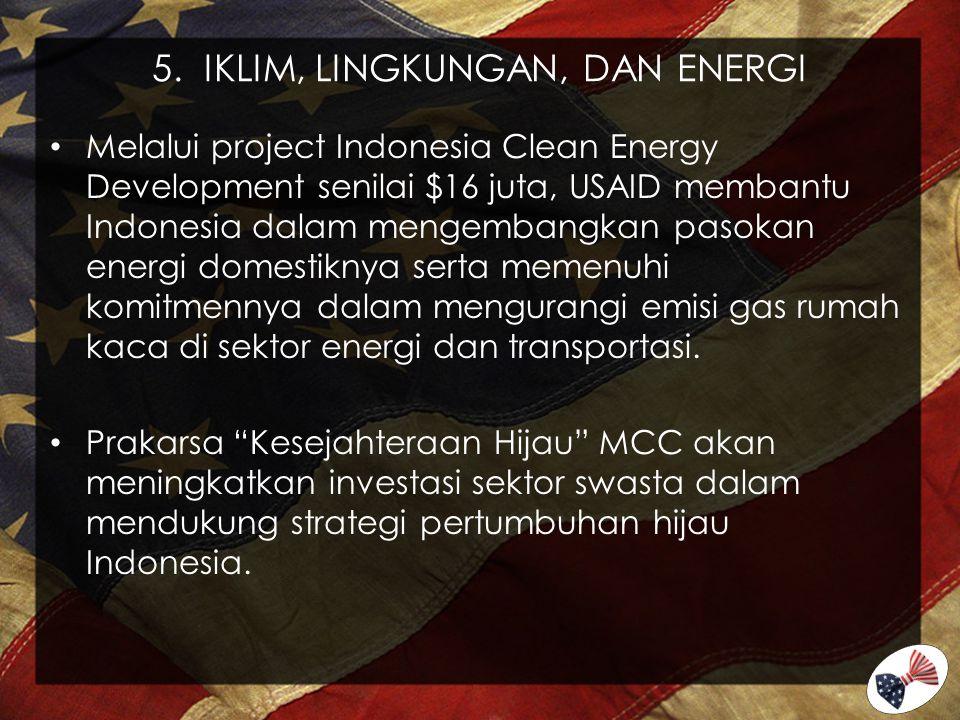 5. IKLIM, LINGKUNGAN, DAN ENERGI