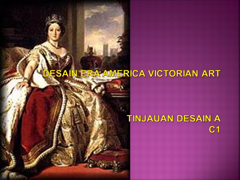DESAIN ERA AMERICA VICTORIAN ART TINJAUAN DESAIN A c1