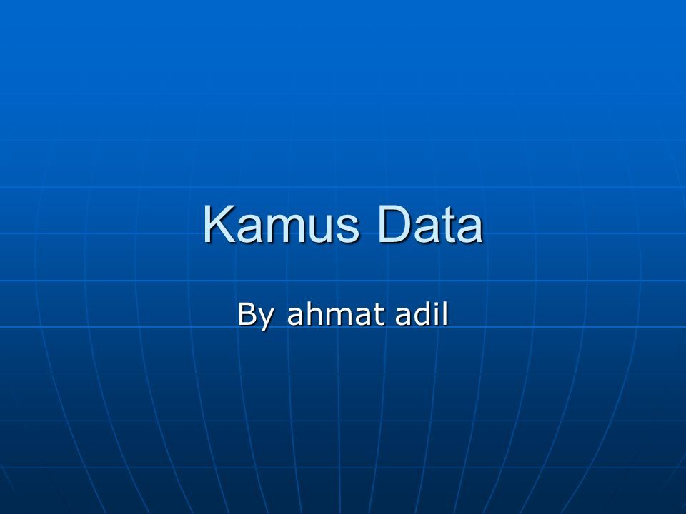 Kamus Data By ahmat adil
