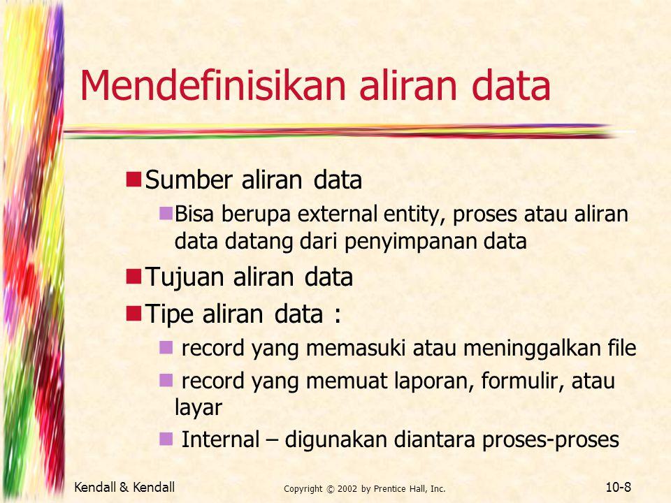 Mendefinisikan aliran data