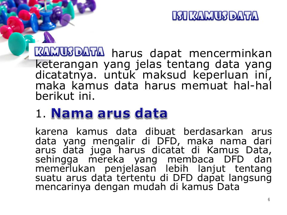 Nama arus data ISI Kamus Data ISI KAMUS DATA Kamus Data