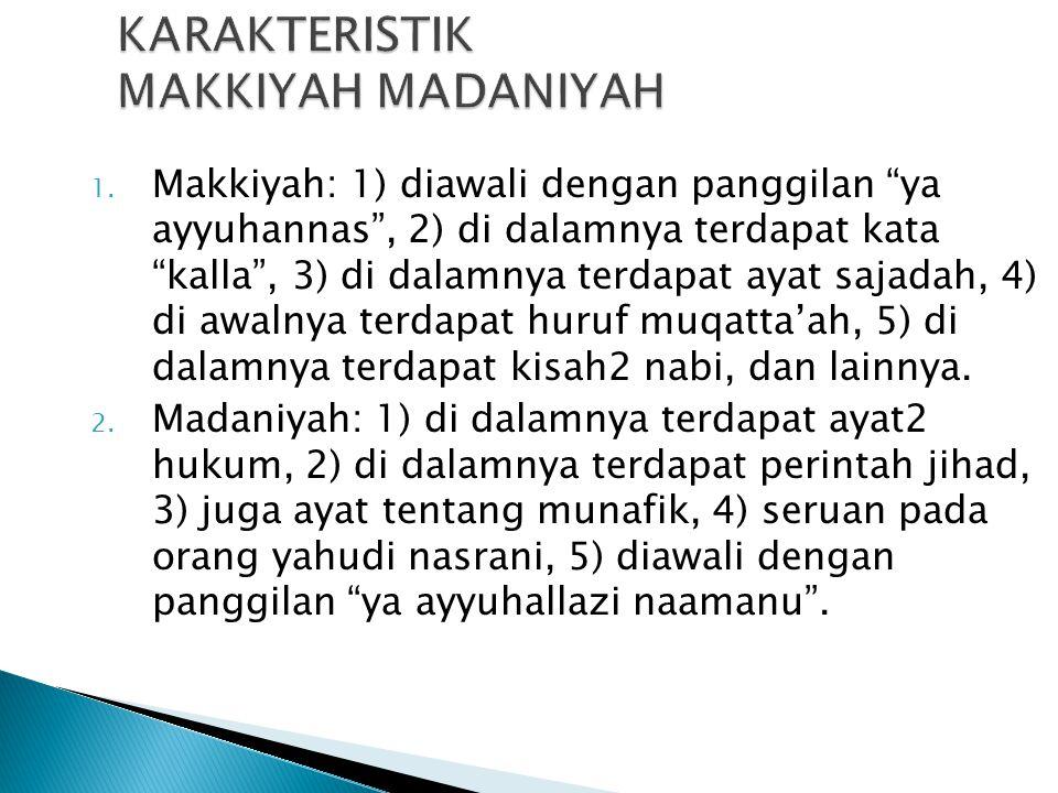 KARAKTERISTIK MAKKIYAH MADANIYAH