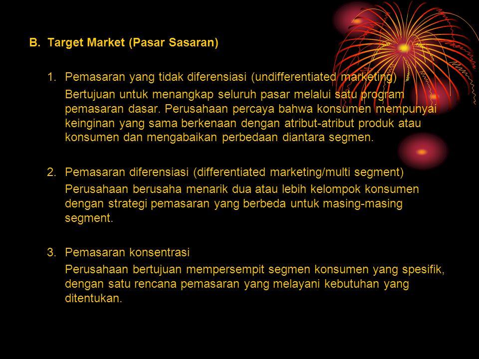 B. Target Market (Pasar Sasaran)