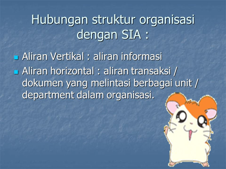 Hubungan struktur organisasi dengan SIA :