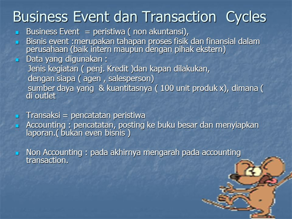 Business Event dan Transaction Cycles