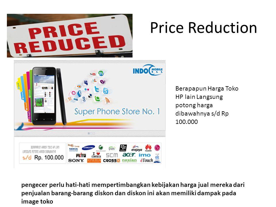 Price Reduction Berapapun Harga Toko HP lain Langsung potong harga dibawahnya s/d Rp 100.000.