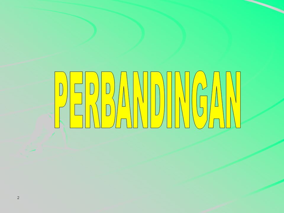 PERBANDINGAN 2