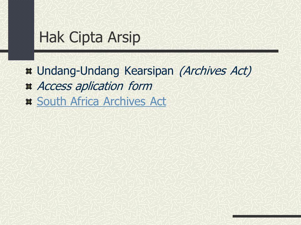 Hak Cipta Arsip Undang-Undang Kearsipan (Archives Act)
