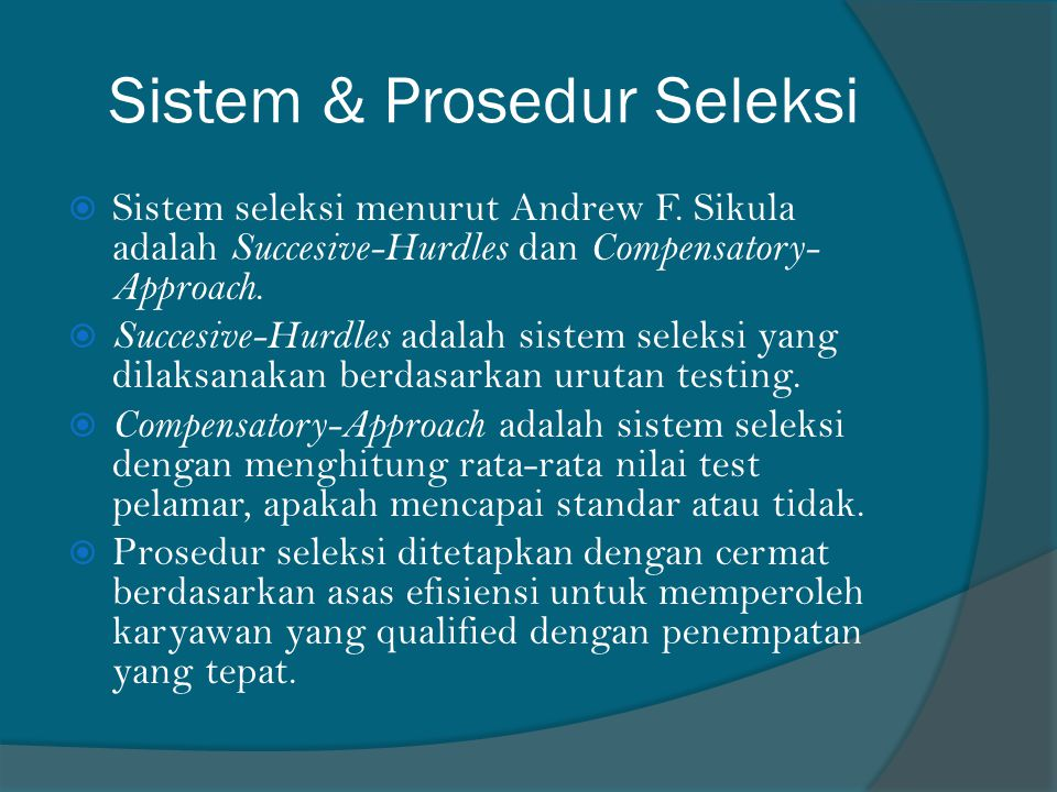 Sistem & Prosedur Seleksi