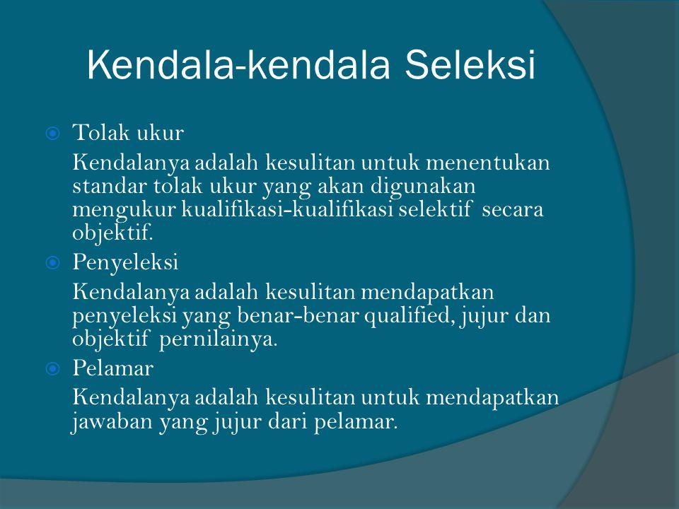 Kendala-kendala Seleksi
