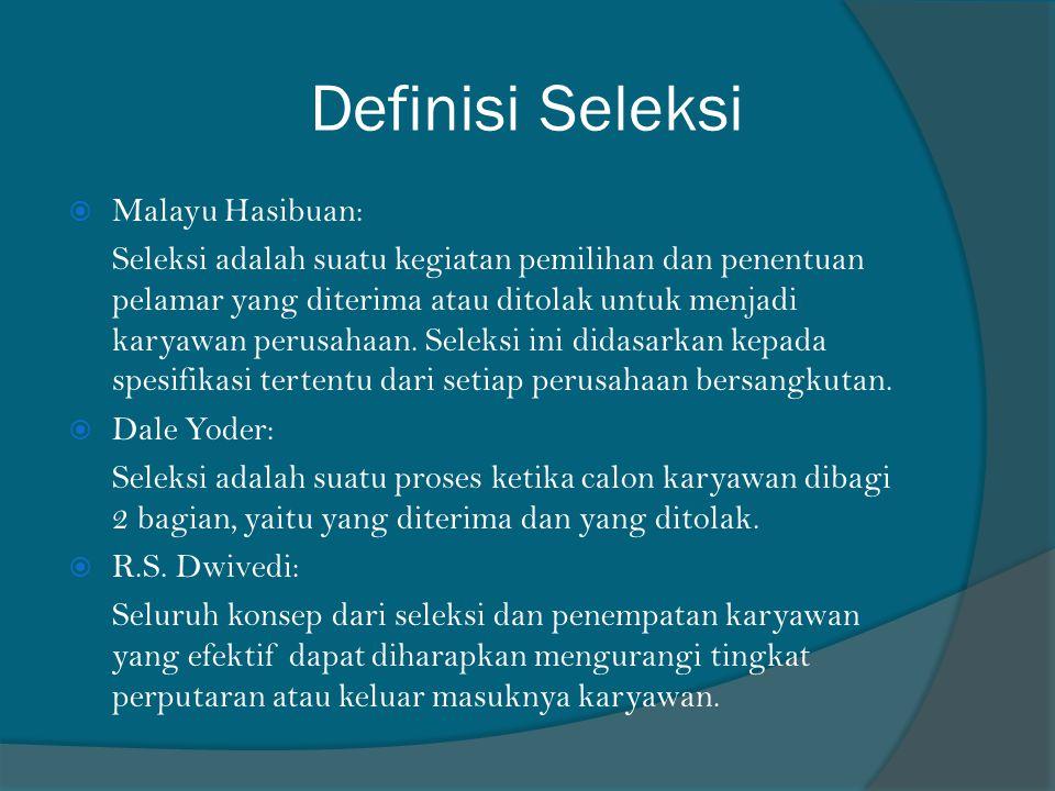 Definisi Seleksi Malayu Hasibuan: