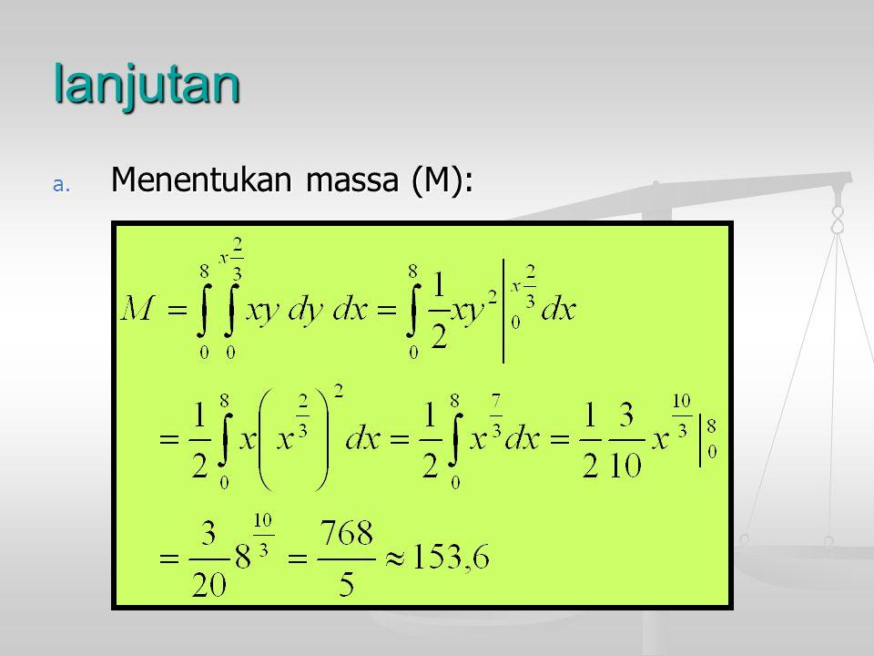 lanjutan Menentukan massa (M):