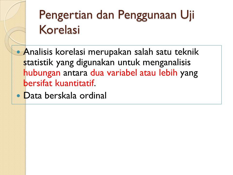 Pengertian dan Penggunaan Uji Korelasi