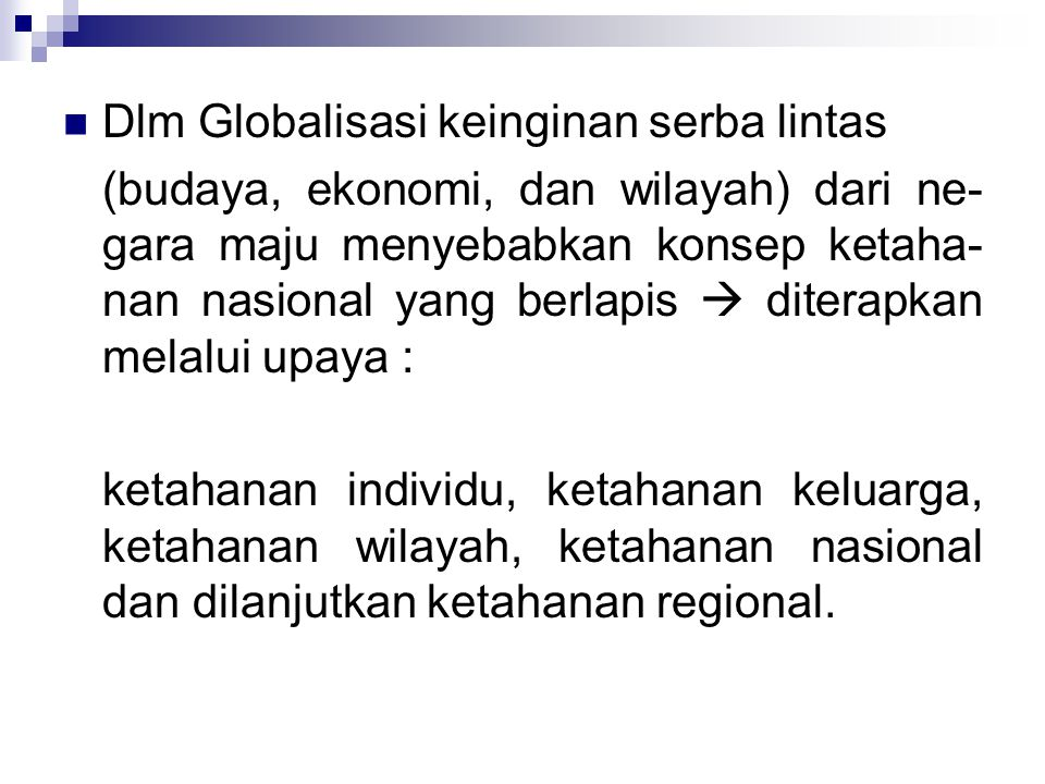 Dlm Globalisasi keinginan serba lintas