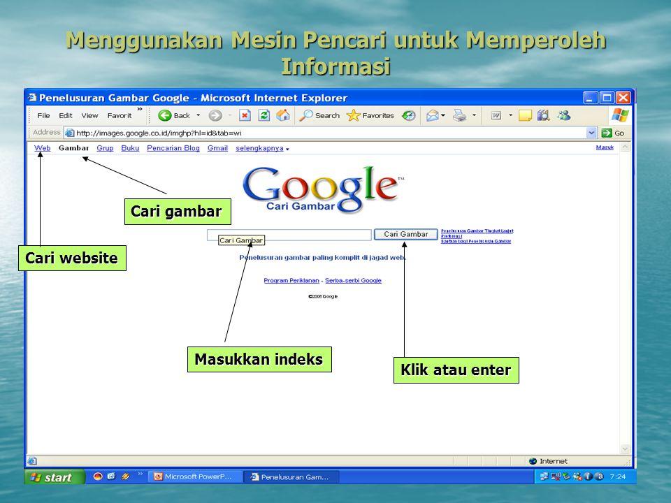 Menggunakan Mesin Pencari untuk Memperoleh Informasi