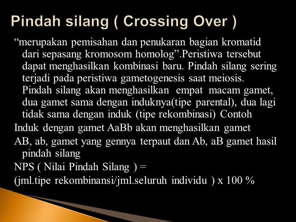 Pindah silang ( Crossing Over )