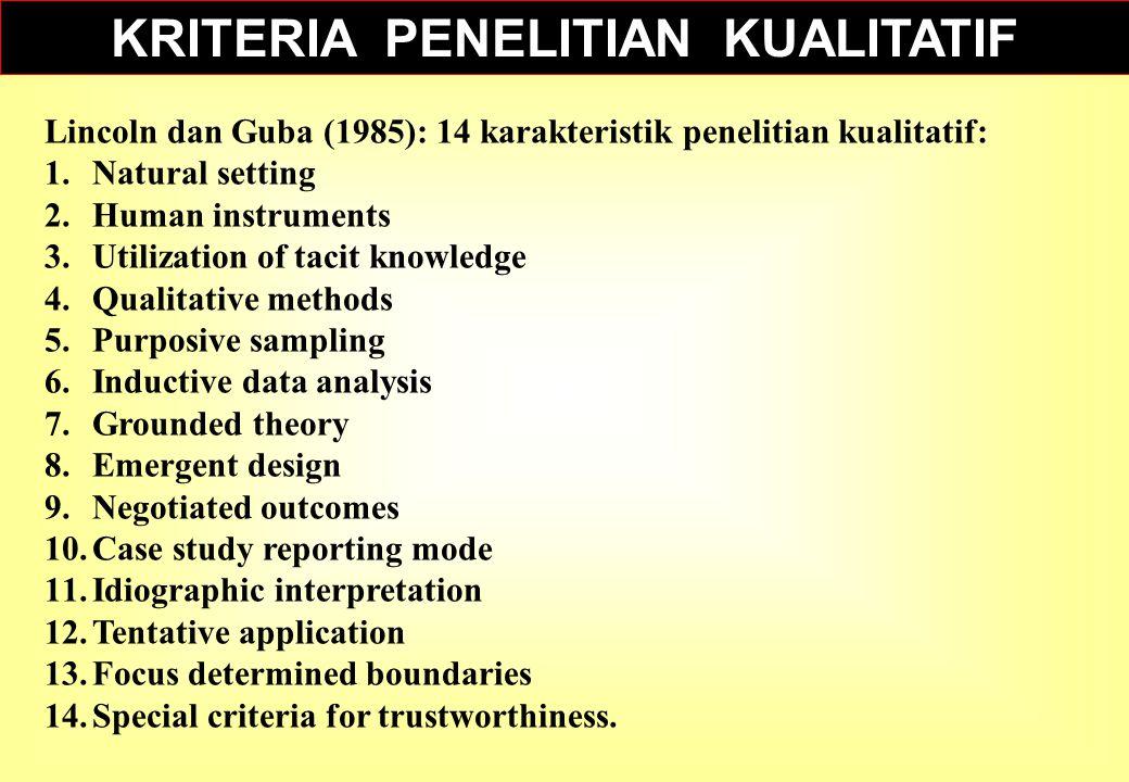 KRITERIA PENELITIAN KUALITATIF