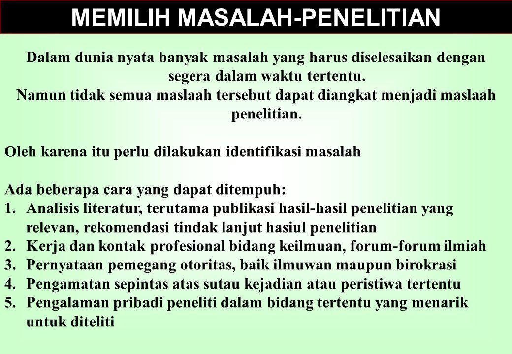 MEMILIH MASALAH-PENELITIAN