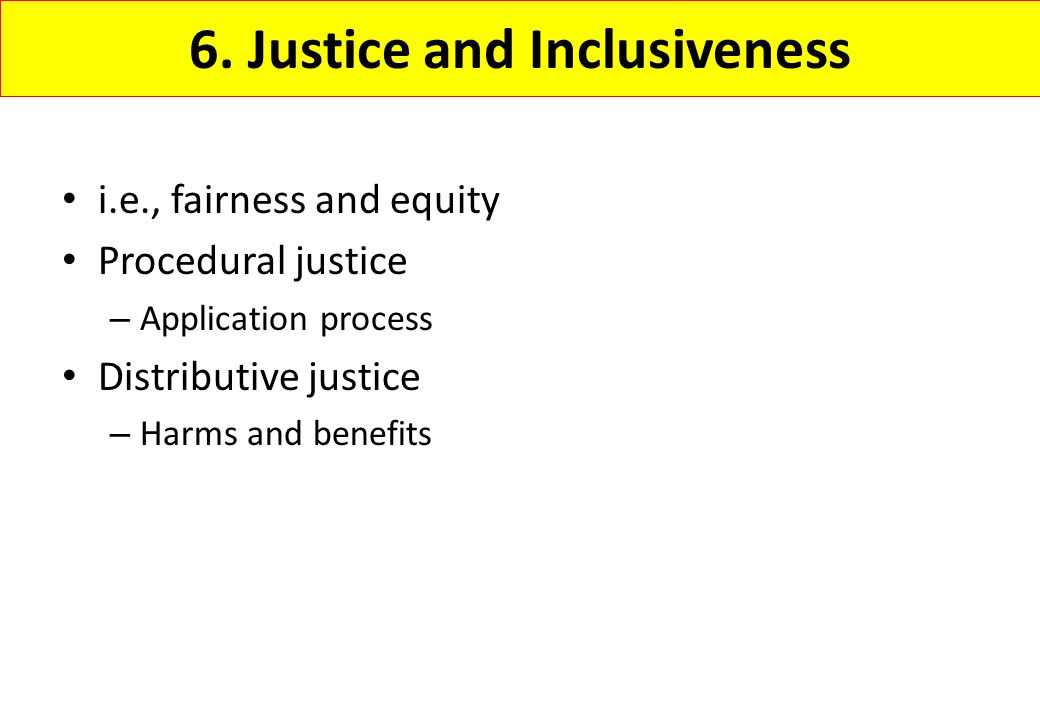 6. Justice and Inclusiveness