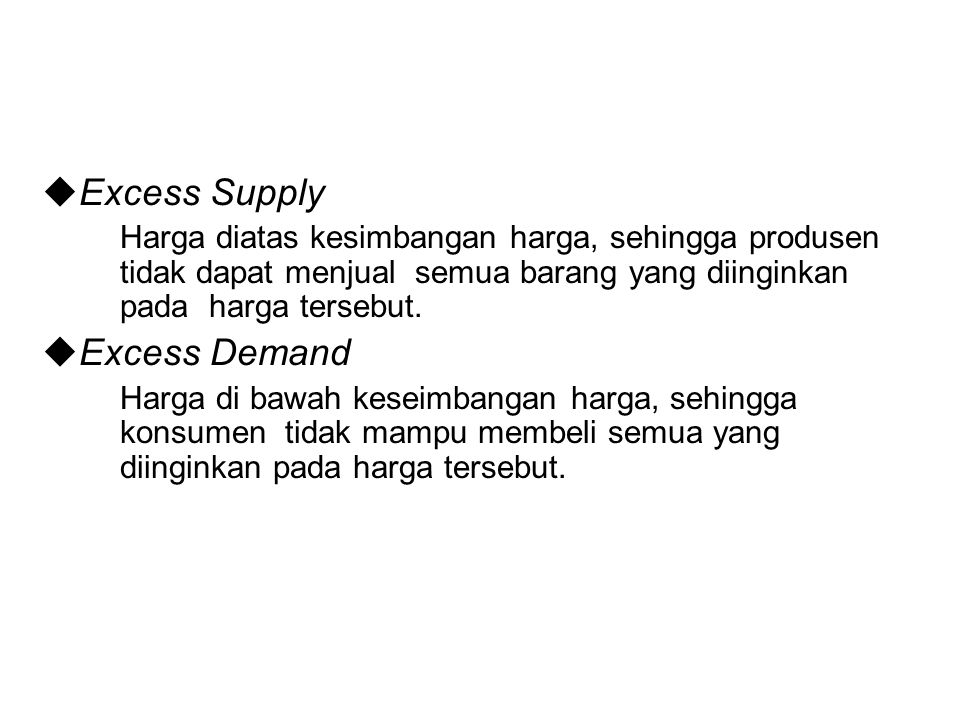 Excess Supply Excess Demand