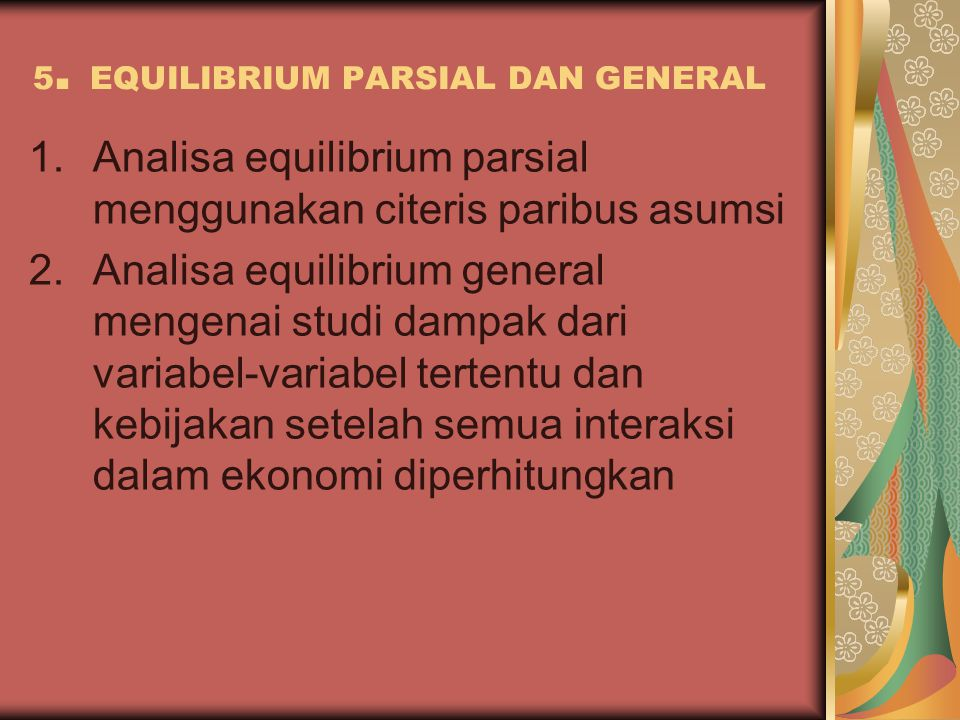 5. EQUILIBRIUM PARSIAL DAN GENERAL