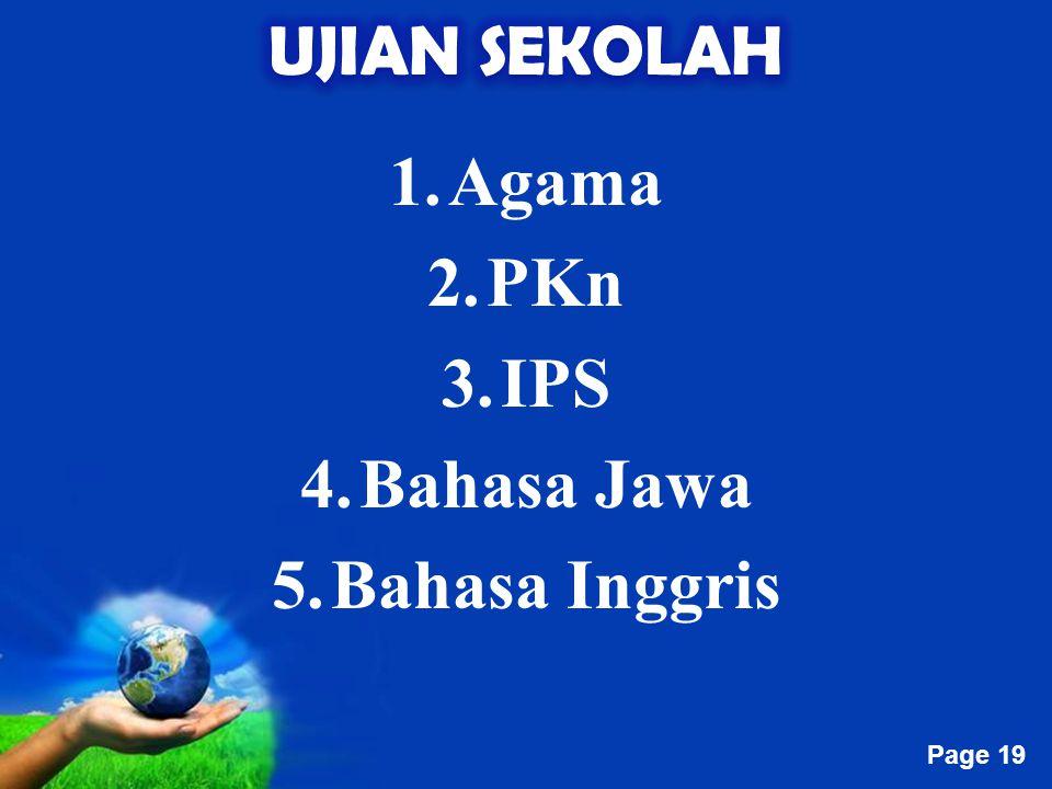UJIAN SEKOLAH Agama PKn IPS Bahasa Jawa Bahasa Inggris