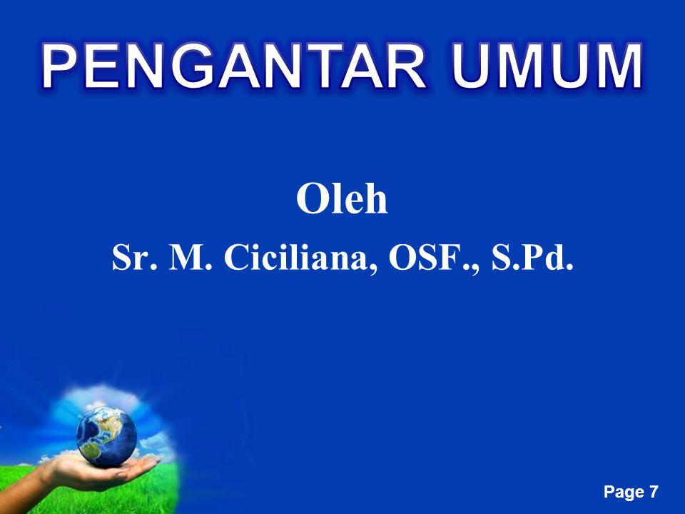 PENGANTAR UMUM Oleh Sr. M. Ciciliana, OSF., S.Pd.