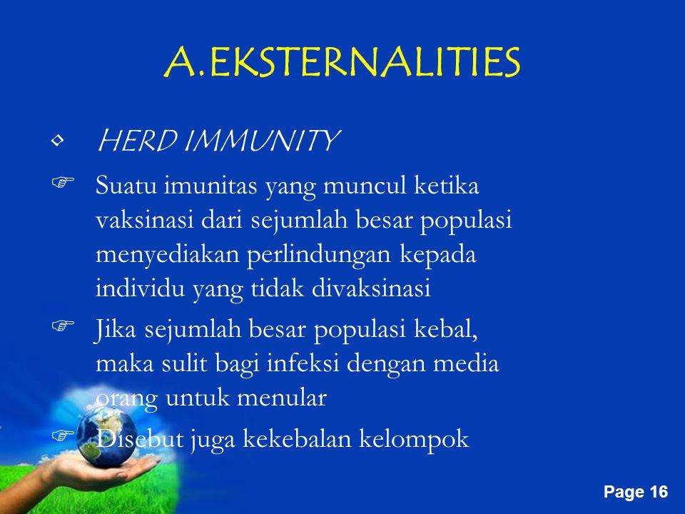 A.EKSTERNALITIES HERD IMMUNITY