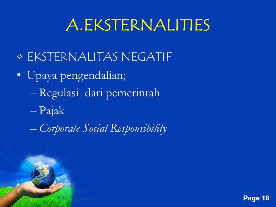 A.EKSTERNALITIES EKSTERNALITAS NEGATIF Upaya pengendalian;