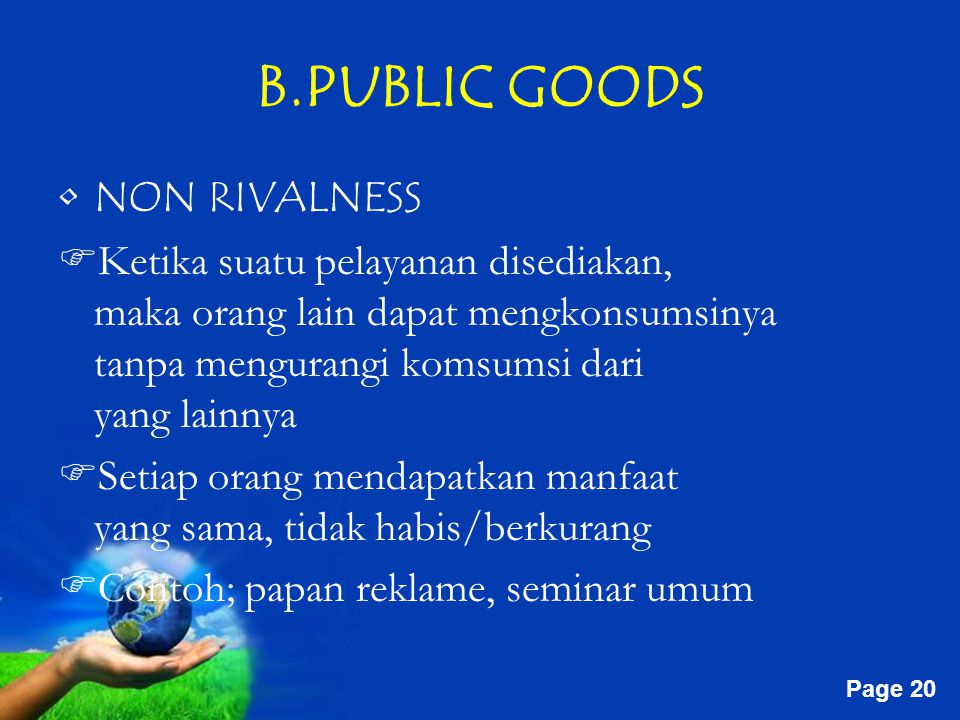 B.PUBLIC GOODS NON RIVALNESS