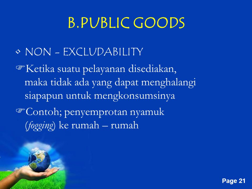 B.PUBLIC GOODS NON - EXCLUDABILITY