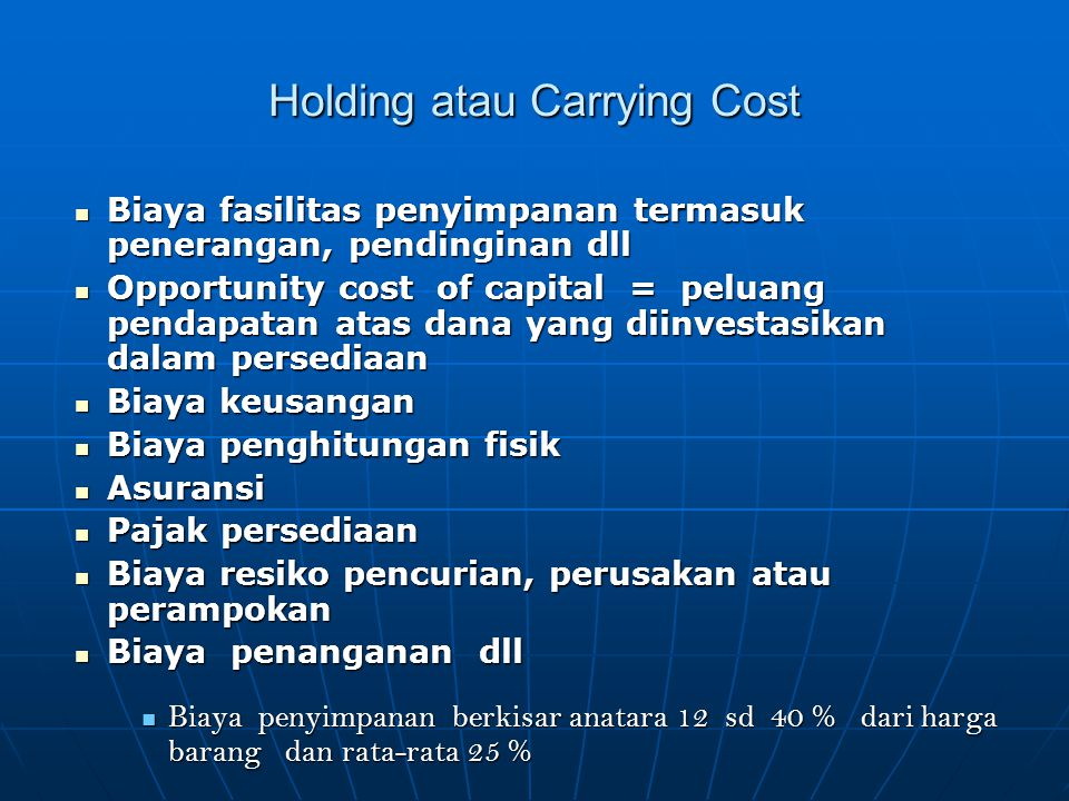 Holding atau Carrying Cost