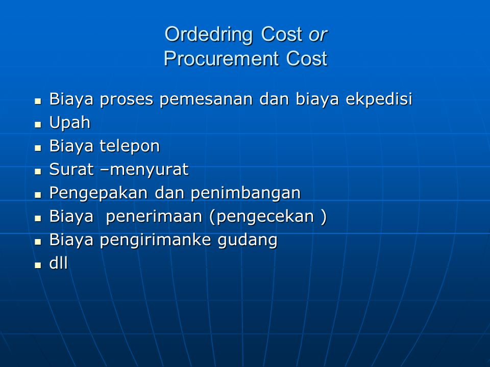Ordedring Cost or Procurement Cost