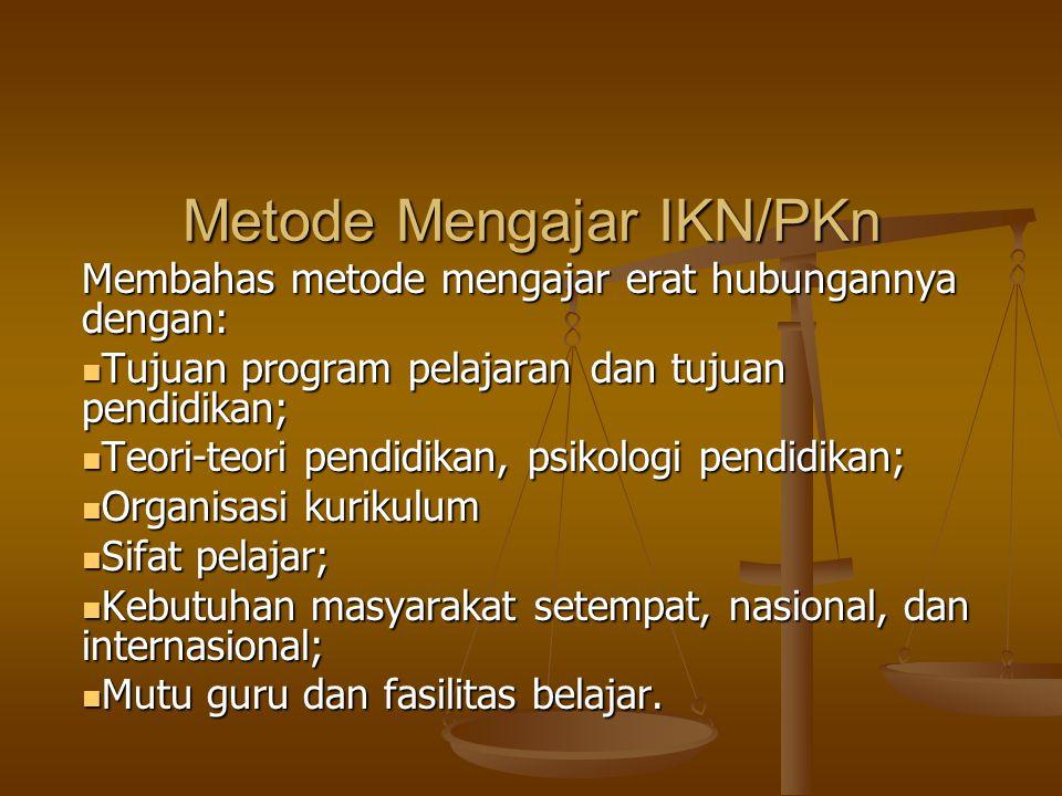 Metode Mengajar IKN/PKn