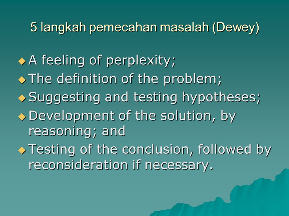 5 langkah pemecahan masalah (Dewey)