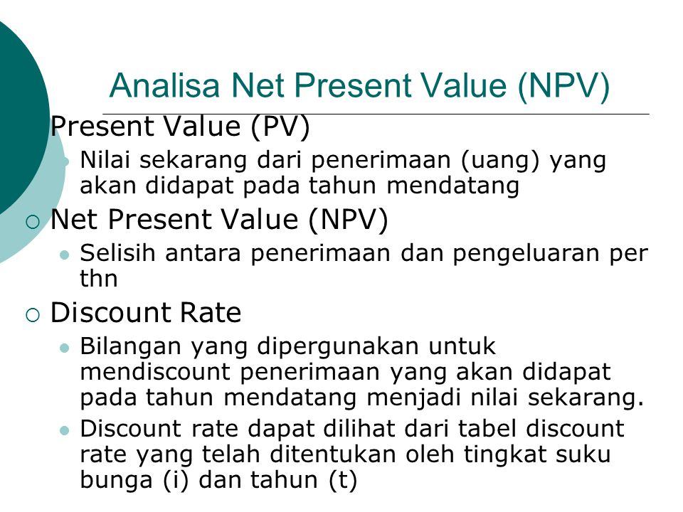 Analisa Net Present Value (NPV)